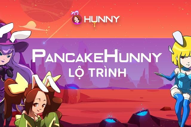 lộ trình phát triển pancakehunny